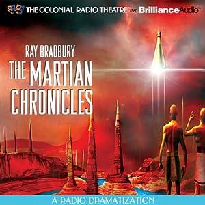 Ray Bradbury's The Martian Chronicles: A Radio Dramatization Radio/TV