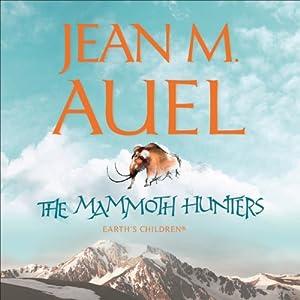 The Mammoth Hunters Hörbuch