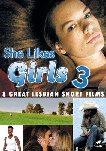 She Likes Girls 3 by WOLFE VIDEO