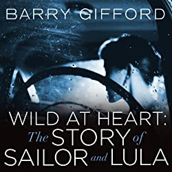 Wild at Heart: The Story of Sailor and Lula