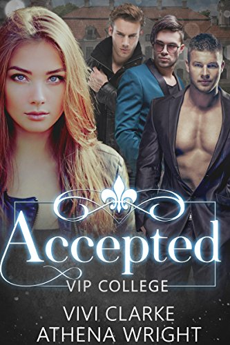 Accepted by Athena Wright and Vivi Clarke