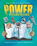 The Power of Picture Books in Middle School, Mary Jo Fresch and Peggy Harkins, 0814136338
