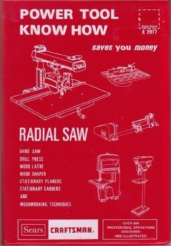 Power Tool Know How Saves You Money Radial Saw