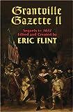 By Eric Flint Grantville Gazette II (The Assiti Shards) (1st First Edition) [Hardcover]