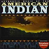 Authentic Music Of The American Indian