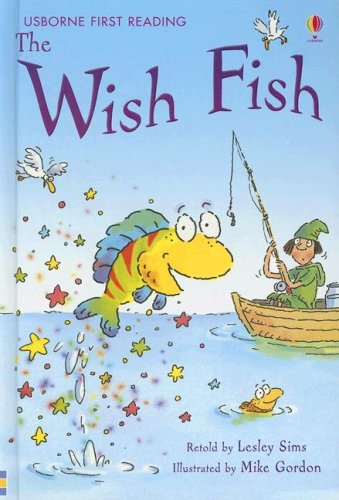 The Wish Fish (First Reading Level 1) pdf