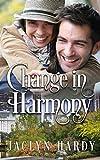 Change in Harmony (A Silver Script Novel Book 4)