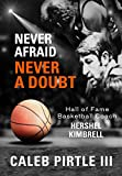 Never Afraid, Never A Doubt: The Legacy of Hershel