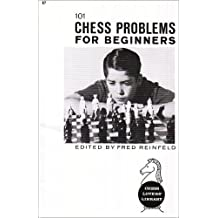 Chess Problems for Beginners by Fred Reinfeld (1983-12-01)