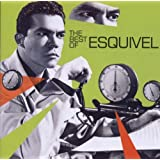 The Best Of Esquivel