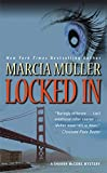 Locked In (Sharon McCone Mysteries (Paperback))