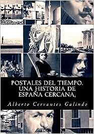 Postales del tiempo. Una Historia de España cercana: Amazon.es ...