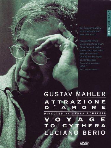 Gustav Mahler - Attrazione D'Amore / Luciano Berio - Voyage To Cythera [Frank Scheffer 2005] [DVD]