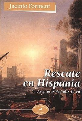 Rescate en Hispania (Astor): Amazon.es: Forment, Jacinto: Libros