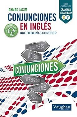 Conjunciones en inglés que deberías conocer (Spanish Edition)
