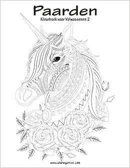 Amazon Paarden Kleurboek Voor Volwassenen 2 Volume Dutch Edition 9781539709565 Nick Snels Books