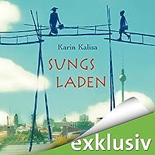 Sungs Laden Hörbuch von Karin Kalisa Gesprochen von: Martin Baltscheit