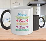 Rescue The Mistreated Save The Injured Love The Abandoned Color Changing Coffee Mug Cup (11 ounce)