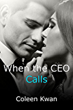 When the CEO Calls