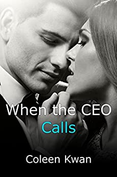 When the CEO Calls (The Rochesters) by [Kwan, Coleen]
