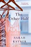 The Other Half, Sarah Rayner, 1250042100