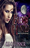 Blood Hunted - Heir Hunters, book 1 (urban fantasy series): Heir Hunters