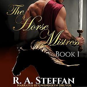 The Horse Mistress, Book 1 Audiobook