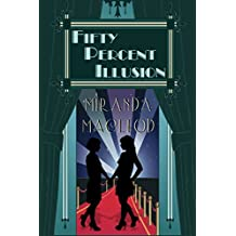 Fifty Percent Illusion (Love's Encore Book 3)
