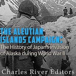 The Aleutian Islands Campaign Audiobook