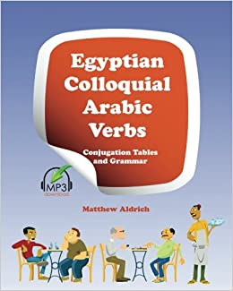 Amazon fr - Egyptian Colloquial Arabic Verbs: Conjugation