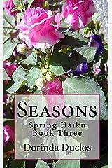 Seasons: Spring Haiku Paperback
