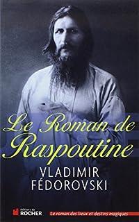 Le roman de Raspoutine, Fedorovski, Vladimir
