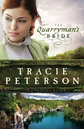 The Quarryman's Bride (Land of Shining Water) (Shining Waters)