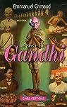 Le Sosie de Gandhi ou L'incroyable histoire de Ram Dayal Srivastava par Grimaud
