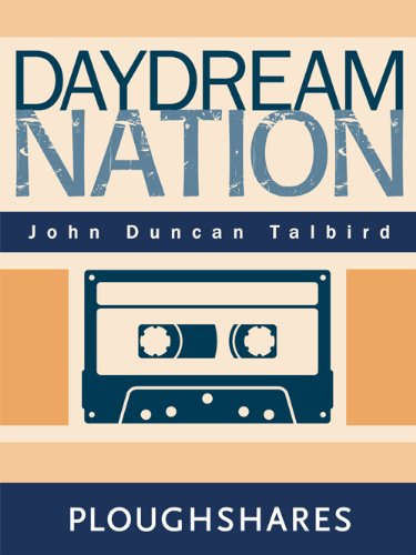 Daydream Nation (Ploughshares Solos Book 2)