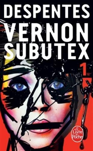 Vernom Subutex n° 1<br /> Vernom Subutex (tome 1)