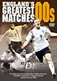 England's Greatest Ever Matches - The New Millennium [DVD]