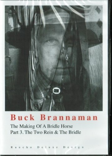 Buck Brannaman ; The Making Of A Bridle Horse Part 1-3 : The Complete 3 DVD Set