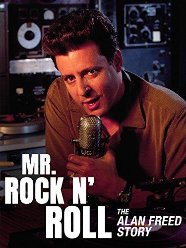 Mr. Rock 'n' Roll: The Alan Freed ()