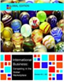 International Business: Competing in the Global Marketplace (UK Higher Education Business Management)