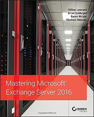 Mastering Microsoft Exchange Server (Mastering Computer)