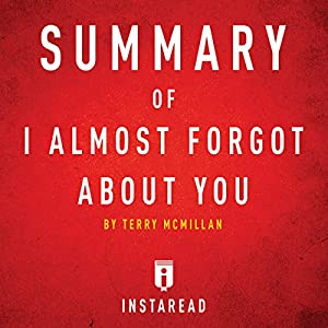 Summary of I Almost Forgot About You by Terry McMillan | Includes Analysis Audiobook