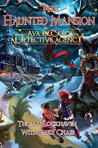 Ava & Carol Detective Agency: The Haunted Mansion por Thomas Lockhaven
