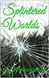 img - for Splintered Worlds book / textbook / text book