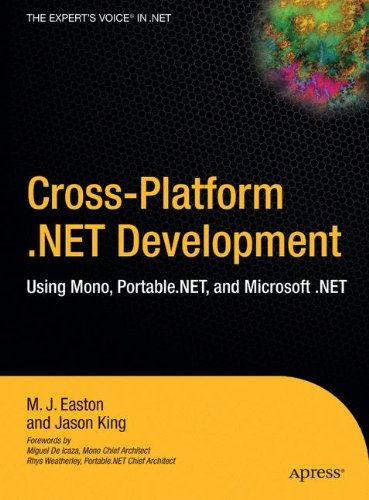 Cross-Platform .NET Development: Using Mono, Portable.NET, and Microsoft .NET by Brand: Apress