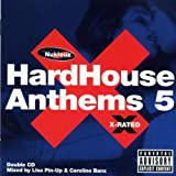 Hard House Anthems Vol.5: X-Rated