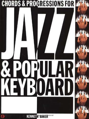 - Chords and Progressions for Jazz and Popular Keyboard