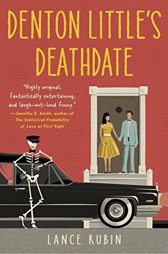 Denton Little's Deathdate (Denton Little Series Book 1)
