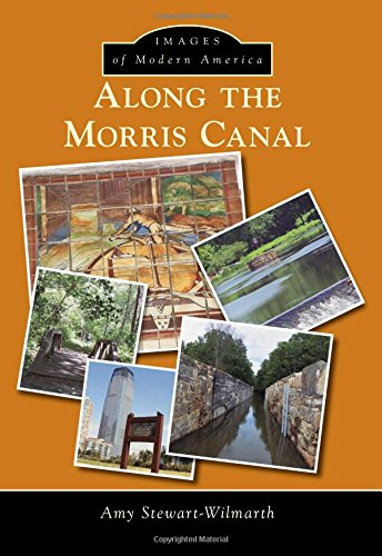 (Along the Morris Canal (Images of Modern America))