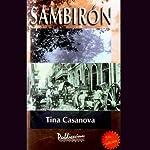Sambiron | Tina Casanova